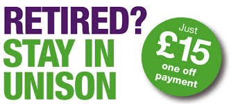banner stating retired members can stay in UNISON for a one-off payment of £15.